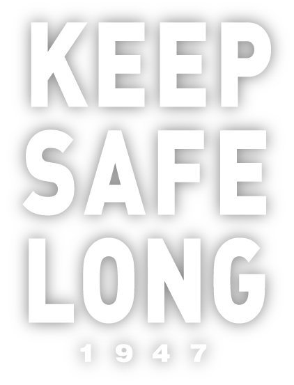 KEEP SAFE LONG 1947